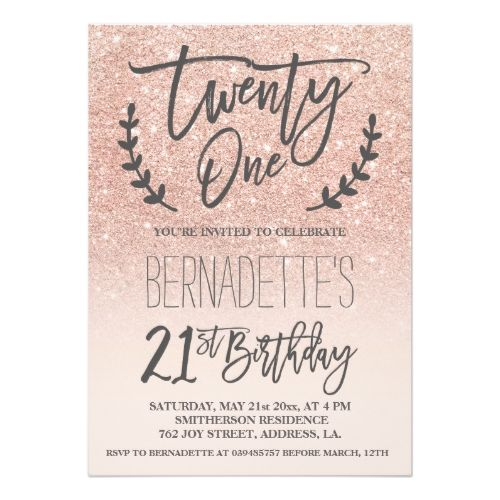 21st Birthday Invitations Modern Faux Rose Gold Glitter Script Card