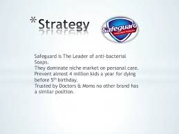 Safeguard Philippines Strategy Defined Niche Marketing Brand
