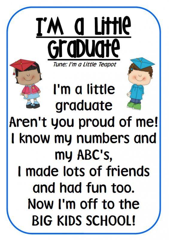 Im a Little Graduate poem Preschool graduation songs