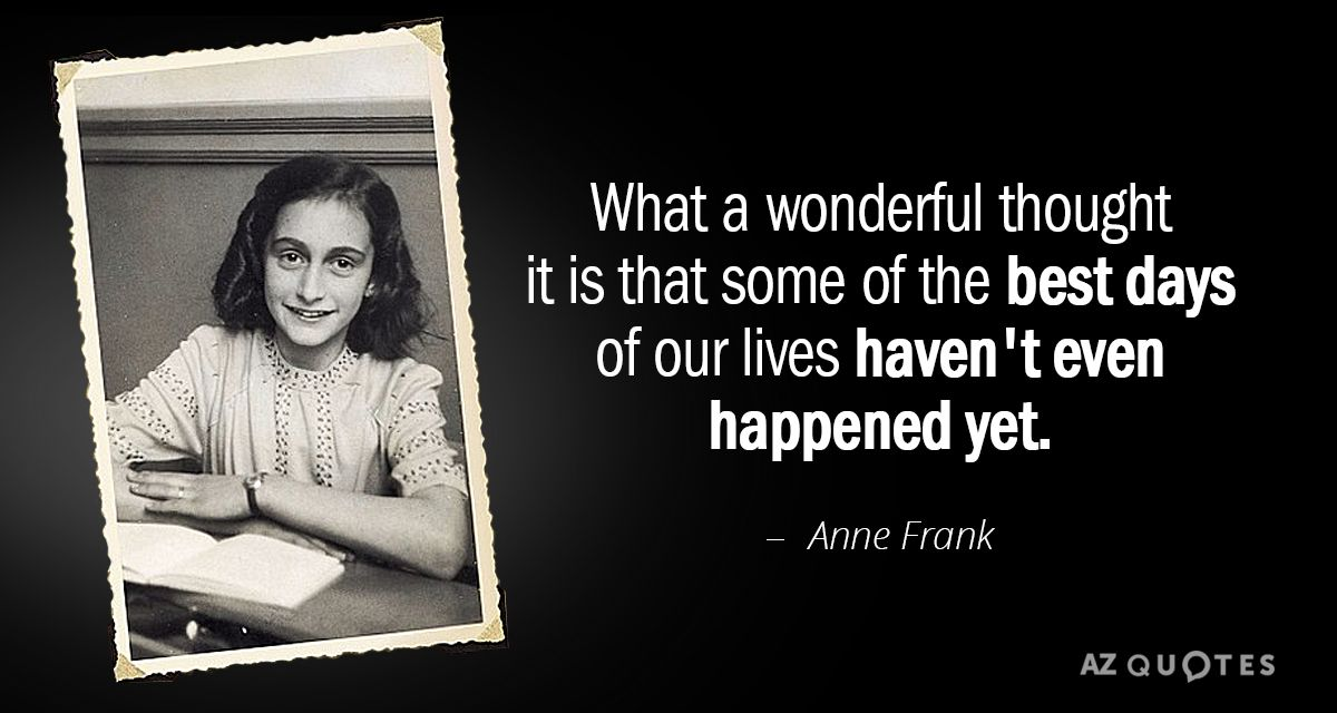 Top 25 Quotes By Anne Frank Of 215 Anne Frank Quotes Anne