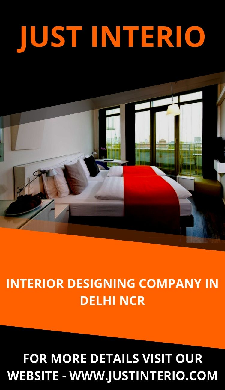 Just Interio Is A Leading Interior Designing Company In Delhi And Offering Their Services In Delhi G Best Interior Interior Design Interior Designers In Delhi