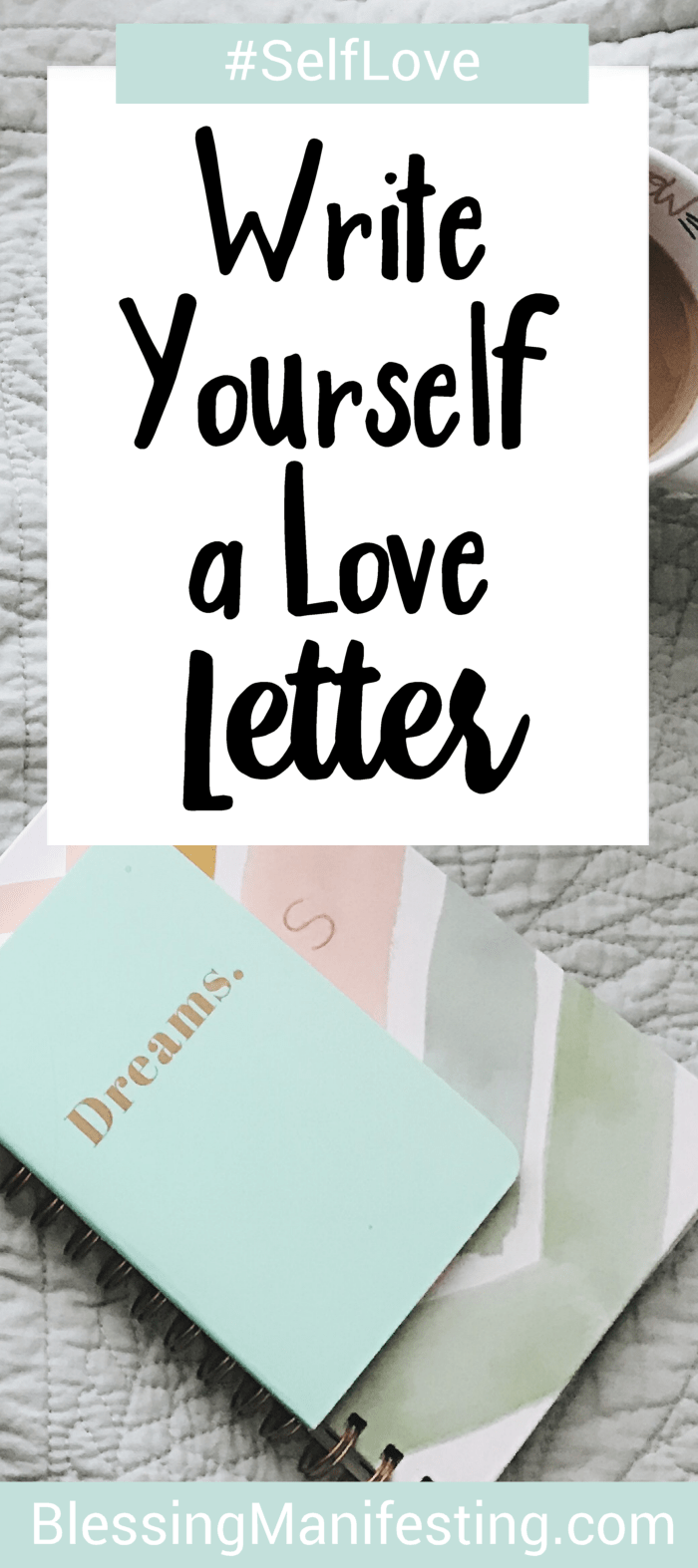 Write Yourself A Love Letter Selflove  Blog  Blessing Manifesting
