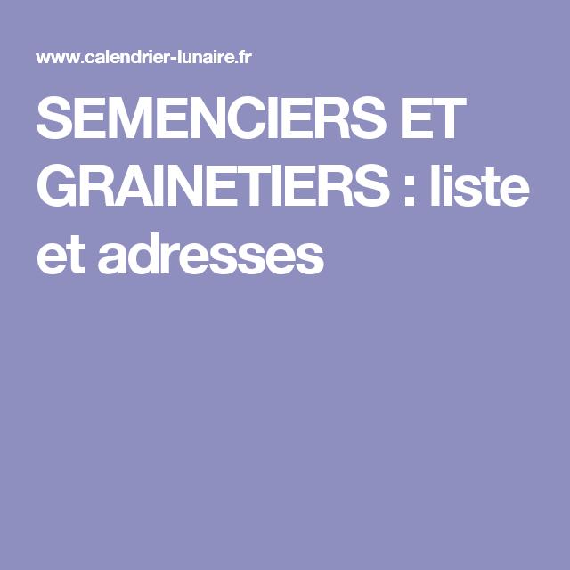Semenciers et grainetiers liste et adresses avec images - Graines et jardin calendrier lunaire ...