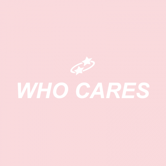I Don T Care What People Say You Shouldn T Either 3 You Do You Boo Pink Aesthetic Aesthetic Words Pastel Quotes