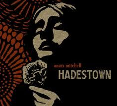 Anais Mitchell - Hadestown. One of my new favorite albums. Give it a listen
