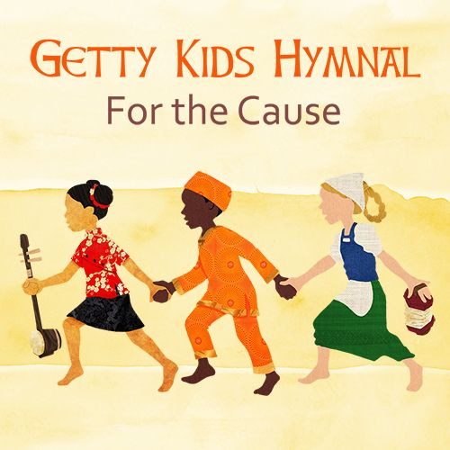 Getty Kid's Hymnal: Keith and Kristyn Getty have compiled