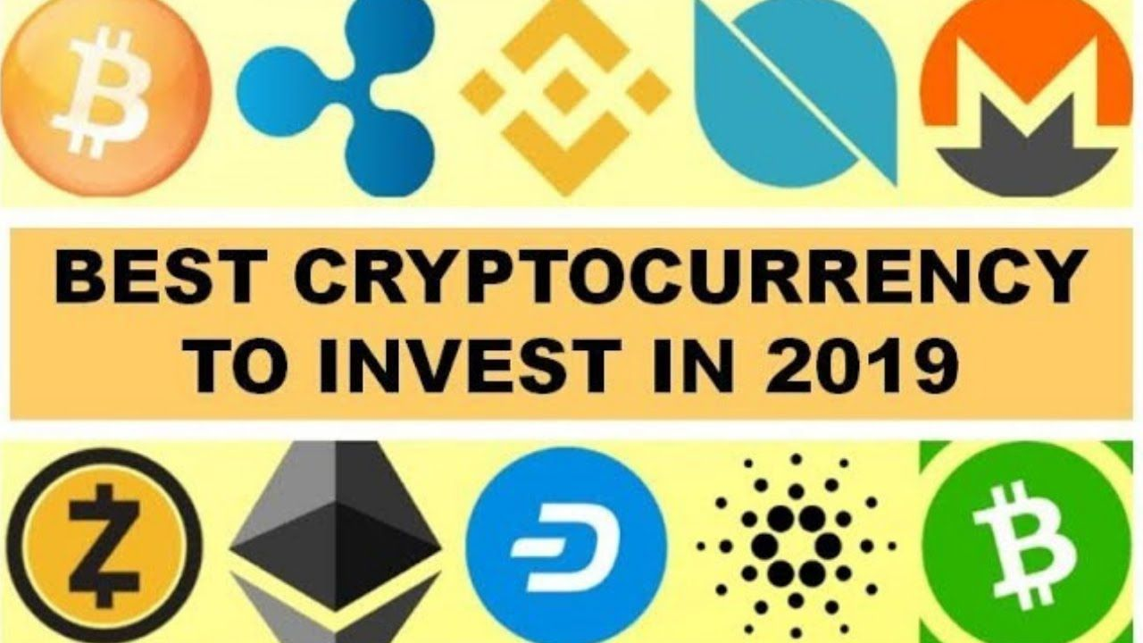 BEST CRYPTOCURRENCY TO INVEST IN 2019 YouTube Best