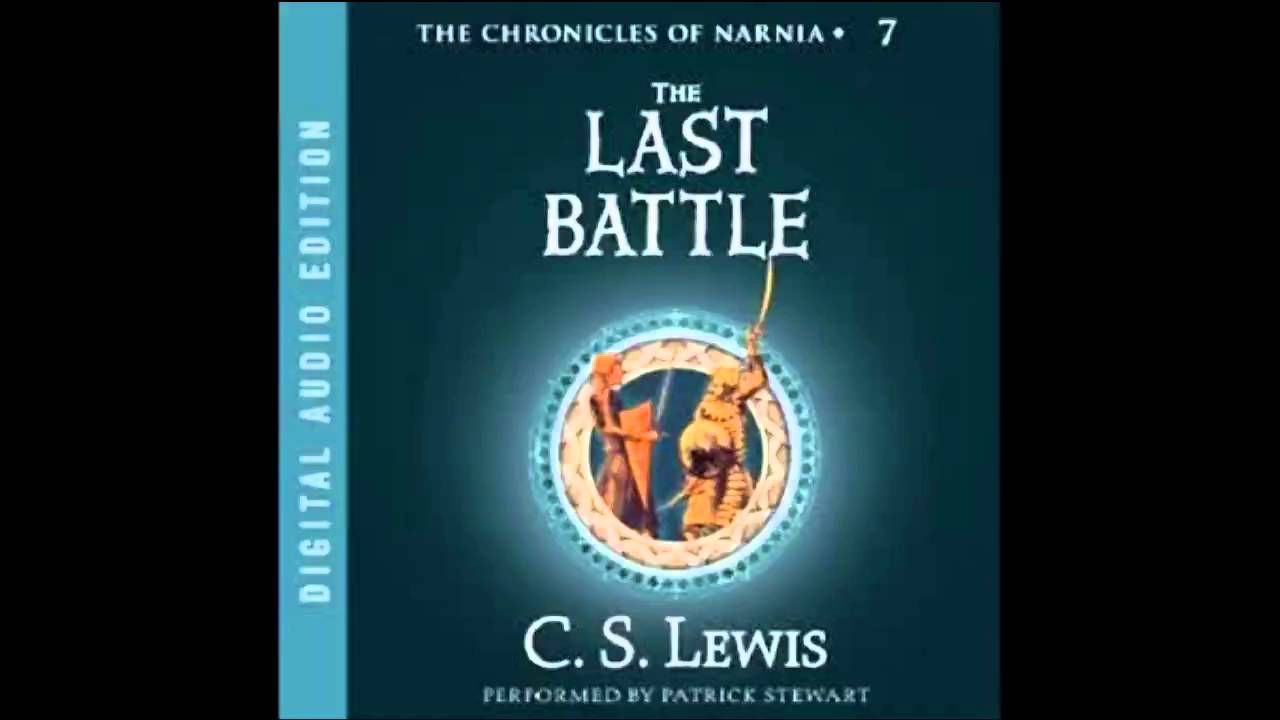 The Last Battle The Chronicles of Narnia Audiobook