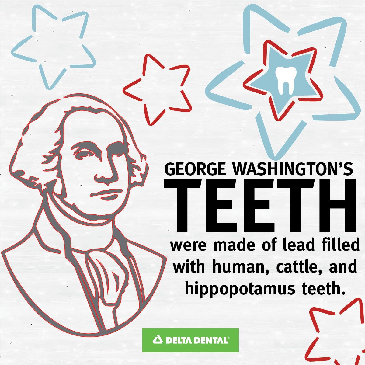 Washington's teeth weren't made of wood. His teeth were actually made of animal bones! #DeltaDental