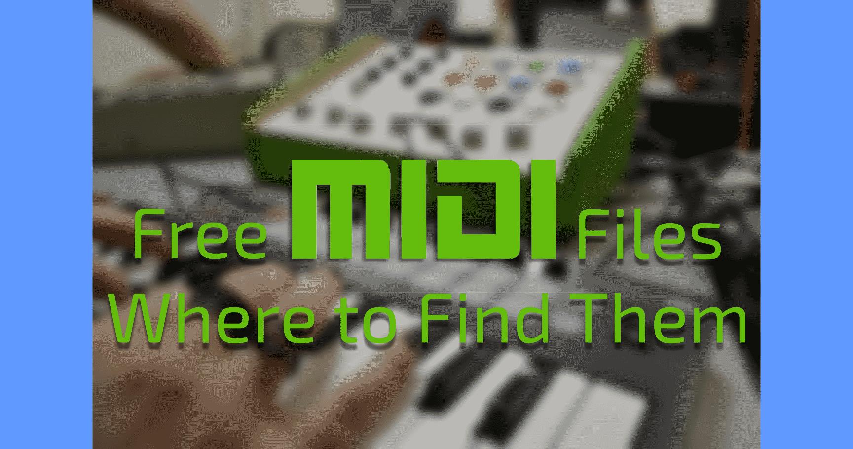 Free MIDI Files Where to Find Them MIDI files are the