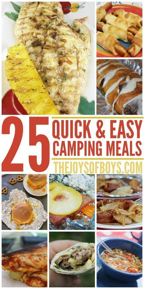 Camping With Kids Can Be Stressful But The Meals Dont Have To Here Are 25 Fast Easy Will Love