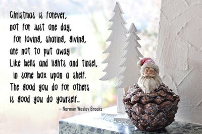 happiest Christmas quote I have ever heard---I didn't know if I should put this in inspire or holiday!! :-)