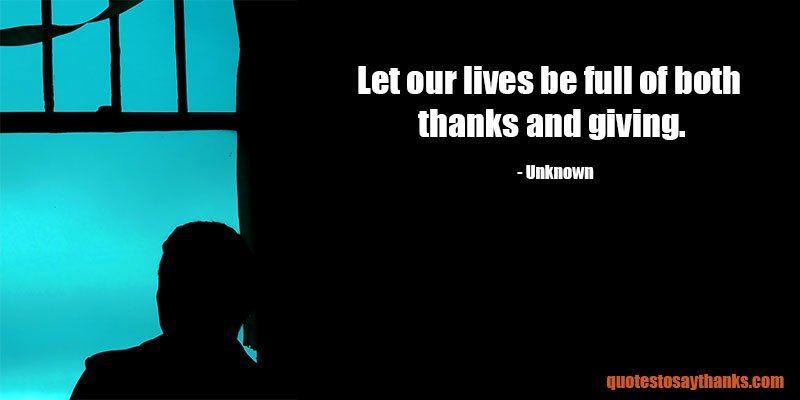 Giving Thanks Quotes Giving Thanks Quotes  Thanks And Giving  #quotes #thanksgiving .