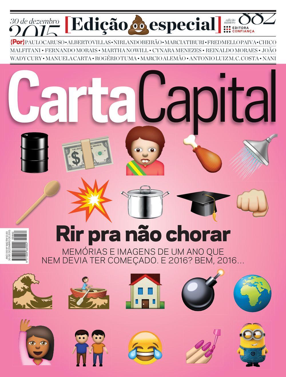 Edição 882 de CartaCapital - Retrospectiva 2015