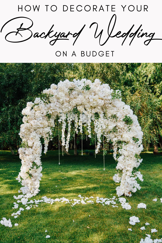 30 ELEGANT BACKYARD WEDDING IDEAS ON A BUDGET in 2020 ...