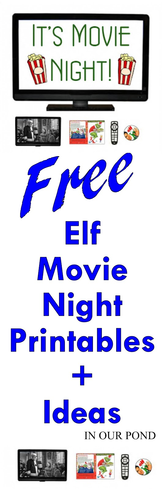 Elf Movie Night Free Printable Elf Movie Printables Movie Night Printables