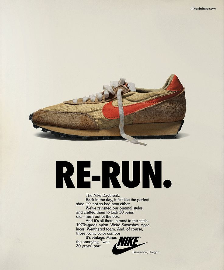 Advertising for the Nike Vintage Campaign was designed, like the footwear,  to appear as though it had been unearthed from a time capsule.