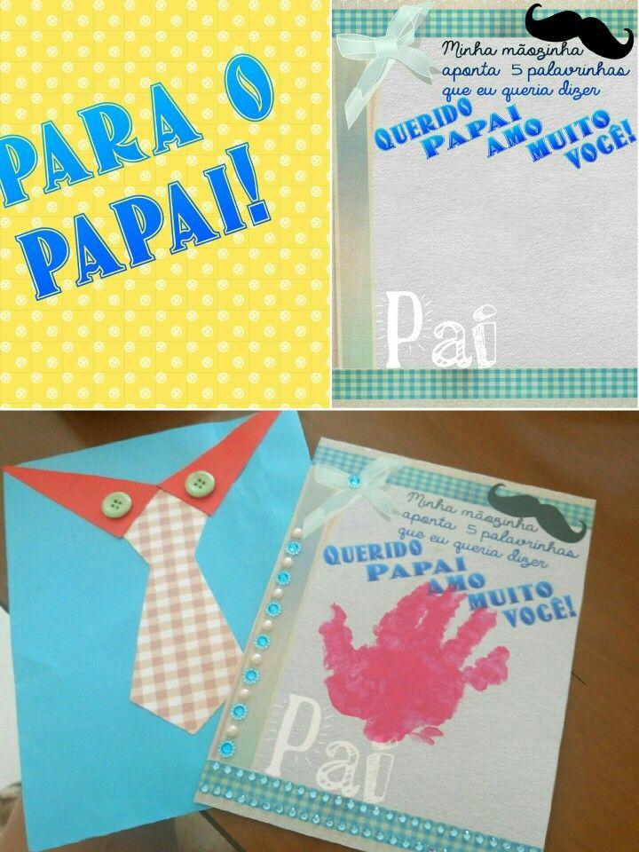 Idéia de cartão para o dia dos pais! Feito por Julianne Machado.