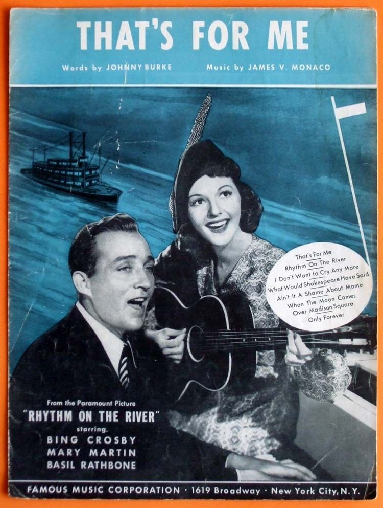 Vintage 1940 - Thats For Me - Sheet Music - Bing Crosby - Mary
