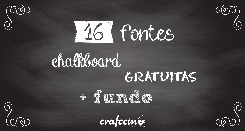 Chalkboard 16 Fontes Gratuitas Fundo Para Baixar Com Imagens