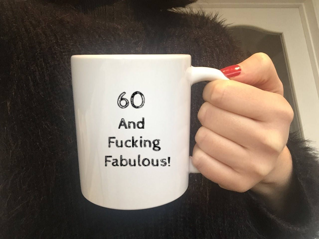 60th Birthday Gift60 And Fucking Fabulous Mug60th Happy Birthday60th Ideas60th Gift For Her Him60th