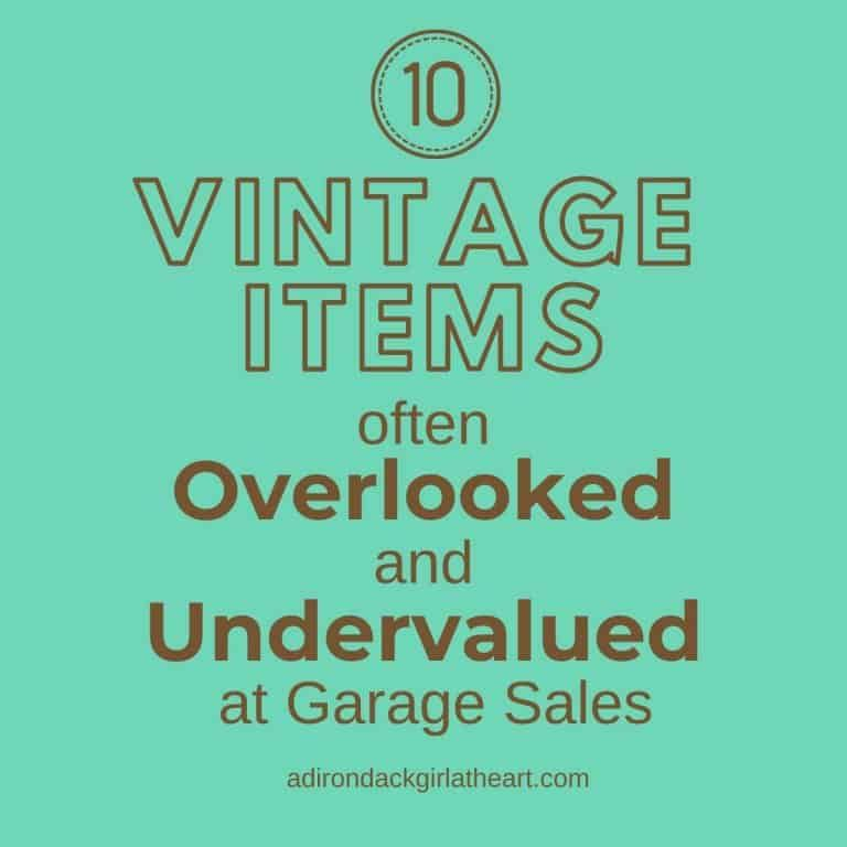 10 Vintage Items Often Overlooked & Undervalued at Garage Sales • Adirondack Girl @ Heart #craftsaleitems