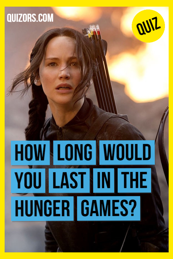 How Far Would You Make It In The Hunger Games? - BuzzFeed