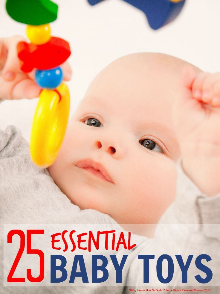 Baby toys - essential baby toys that support all the development stages in baby's first year and that they will keep playing with through the first year and beyond ...