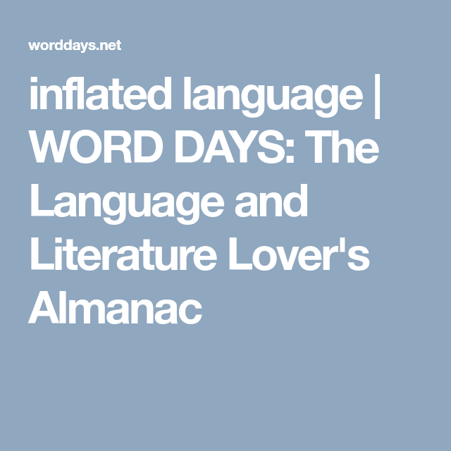 inflated language