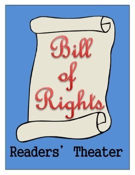 Bill of Rights - Readers' Theater Script | We The People