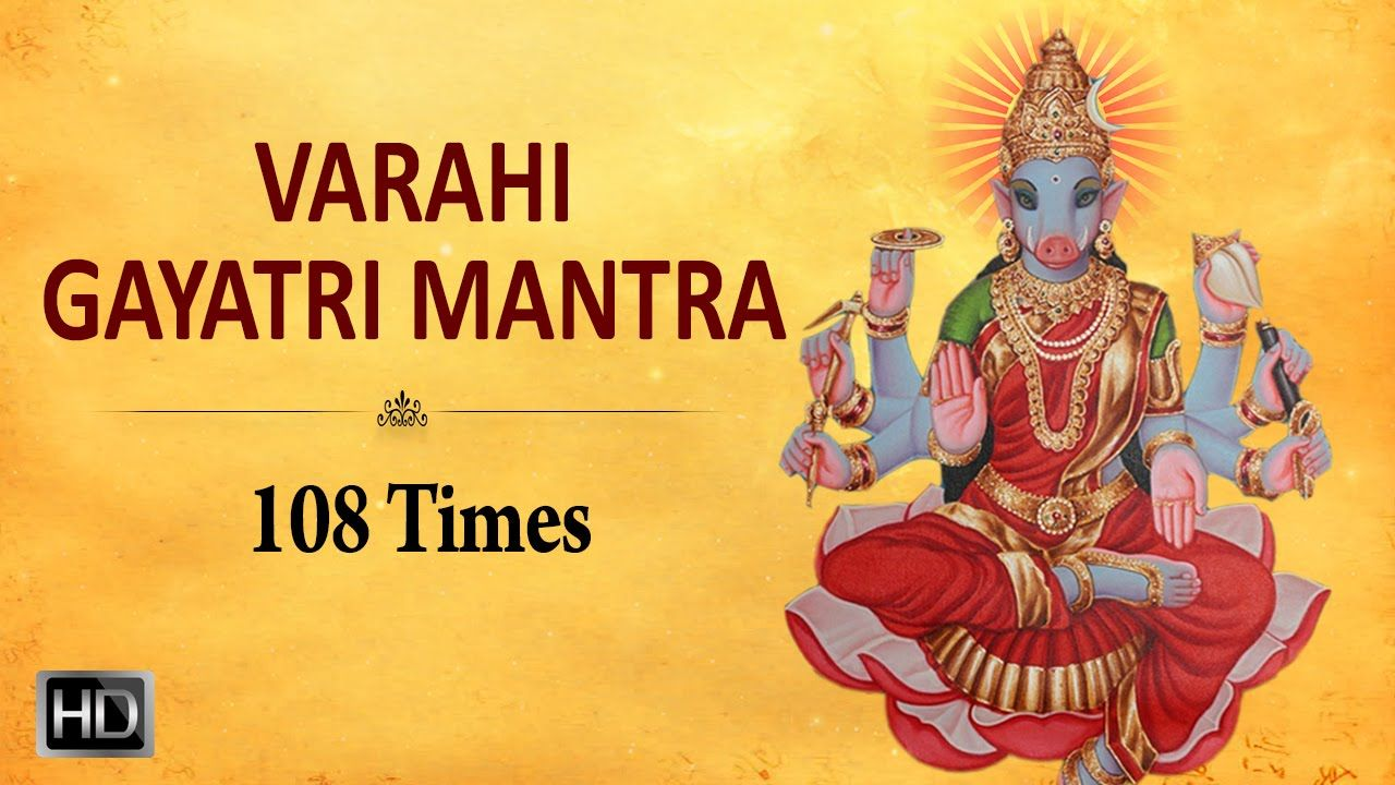 Sri #Varahi #GayatriMantra - 108 Times - Powerful #Chants for