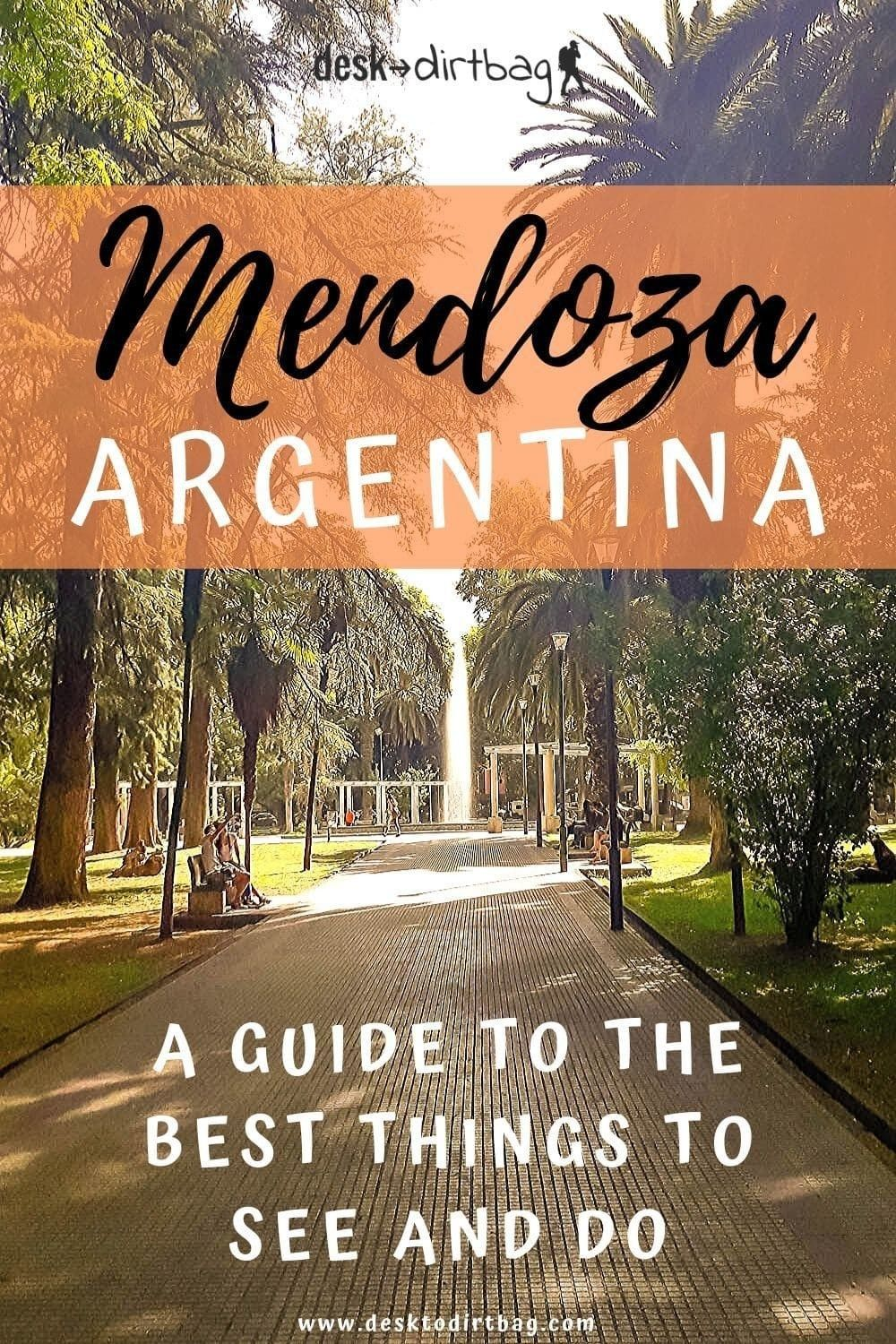The Coolest Things To Do In Mendoza Argentina Lots Of Wine