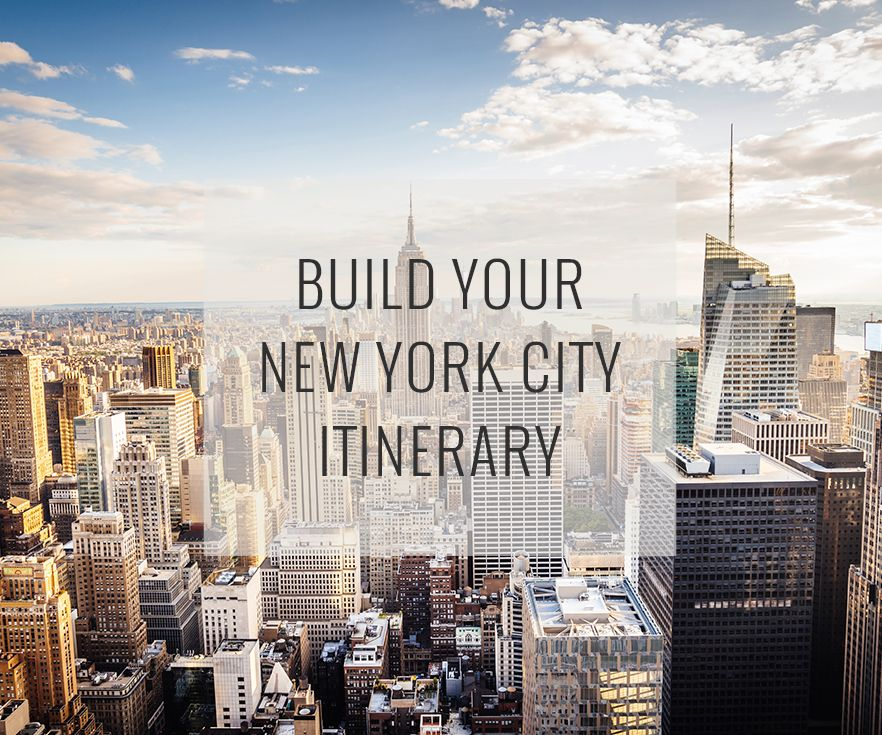 Set Your Dates, Pace And Interests, And Our New York City