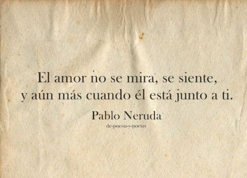 Resultado De Imagen Para Neruda Frases Tumblr Literatura