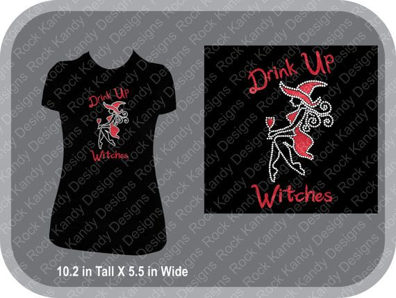 Drink Up Witches Glitter Rhinestone by RockKandyDesignsCo on Etsy
