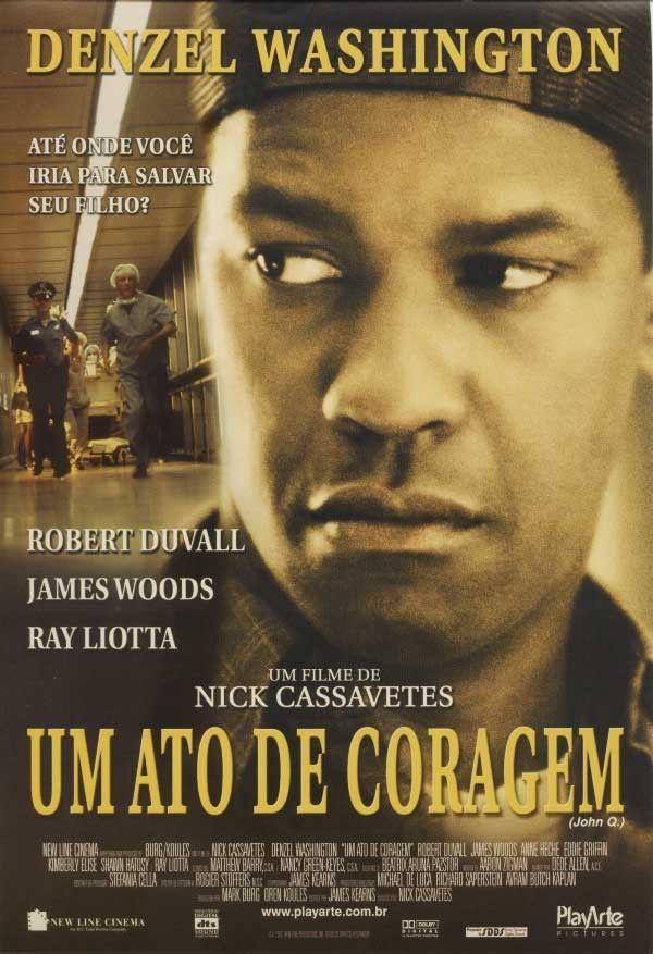 John Q Filmes Baixar Filmes Dublados Filmes Estrangeiros
