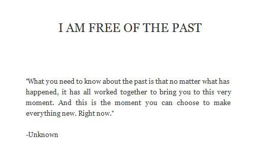 Free of the past