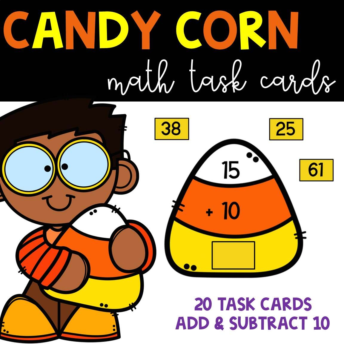 Candy Corn Themed Add & Subtract 10 Math task cards