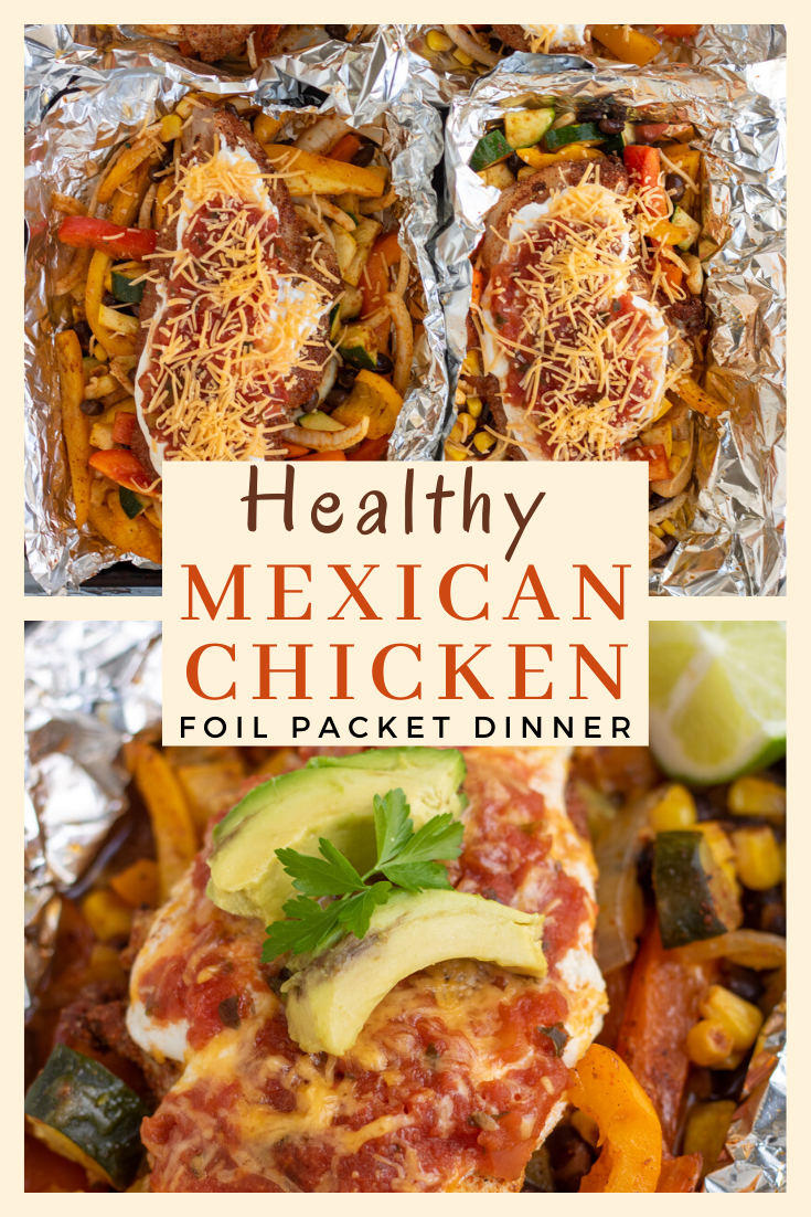 Mexican chicken foil packets for the  oven are healthy