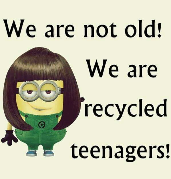 We are not old!