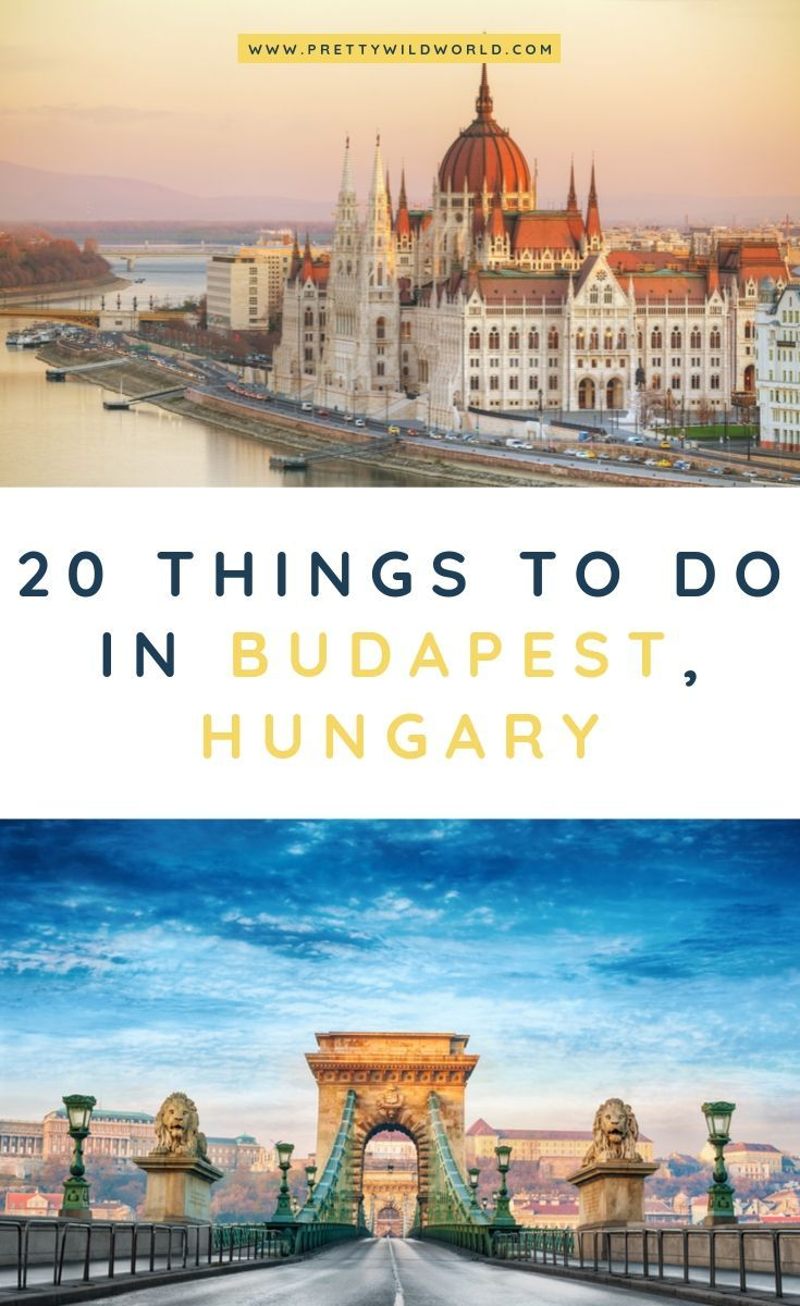 Top 25 Fun Things To Do In Budapest Hungary Budapest Things To Do In Budapest Tourist Attractions Europe Travel