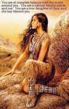 Hector Rios -Wisdom * Natural Beauty:::Did you know that the Native American India they were wonderful and Spiritual people century ago oh yeah. These Native American India fallow the tradition of nature of the land to the spiritual world to the God above. I going to structure the word on this beautiful women sitting on the ground.....Wisdom Is Coming To You....YOU ARE AT COMPLETE BALANCE WITH THE WORLD AROUND YOU. YOU ARE A NATURAL BEAUTY, INSIDE AND OUT. YOU ARE THE TRUE DAUGHTER OF…