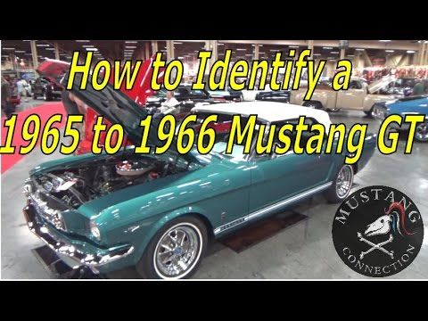 1965 GT Real or Fake? How to determine if a 1965 to 1966 Mustang is real...