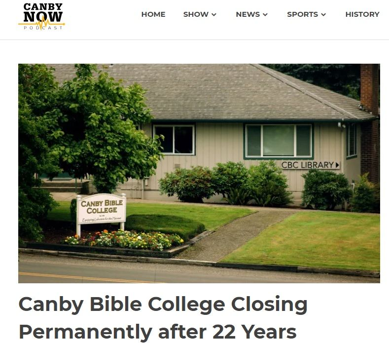 Canby Bible College Announces Closure In Oregon In 2020 Bible College Canby College