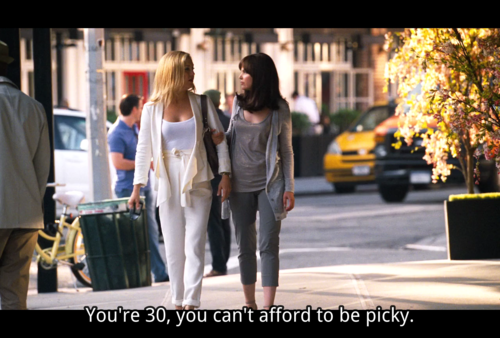 So what, when you're 30 you can't decide anything -- Something Borrowed