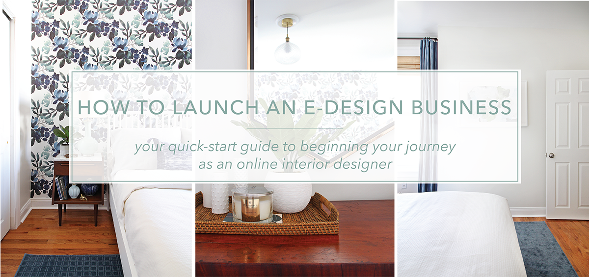 How To Launch An E Design Business The Online Course This
