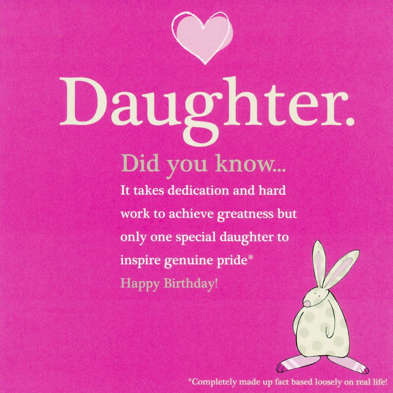 Funny Happy Birthday To My Daughter