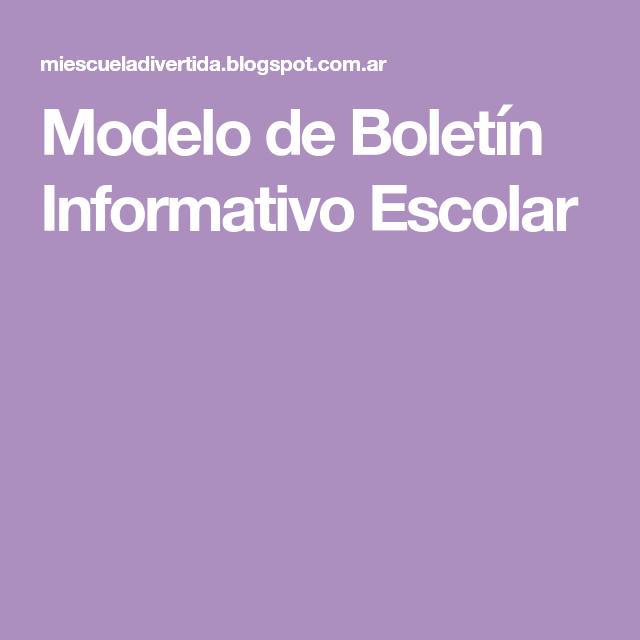 Modelo De Boletin Informativo Escolar Escolares Modelos Educacion Parvularia