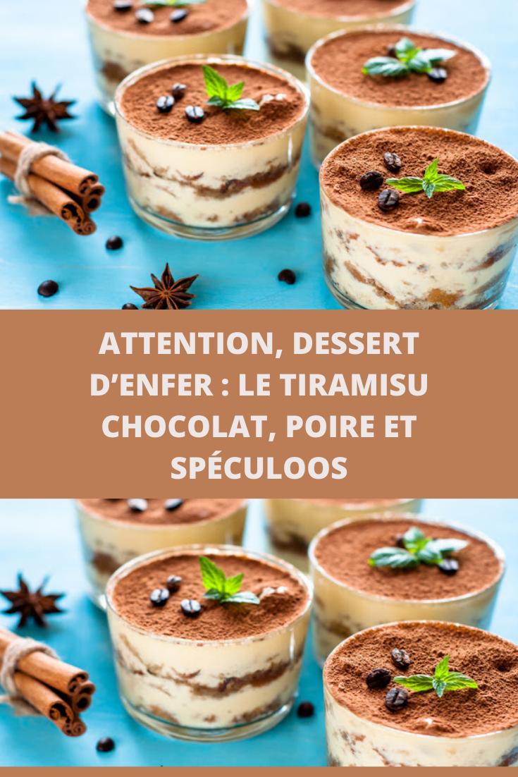 Attention Dessert D Enfer Le Tiramisu Chocolat Poire Et Speculoos Page 2 Toutes Recettes En 2020 Tiramisu Chocolat Poire Au Chocolat Dessert Poire Chocolat