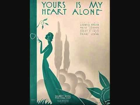 richard crooks yours is my heart alone 1931 youtube my heart is yours my heart love songs pinterest